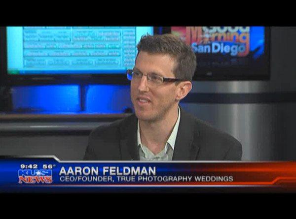 True Photography CEO Aaron Feldman on KUSI TV